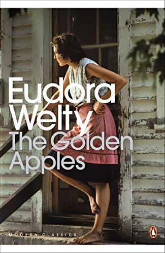 The Golden Apples (Penguin Modern Classics) por Eudora Welty