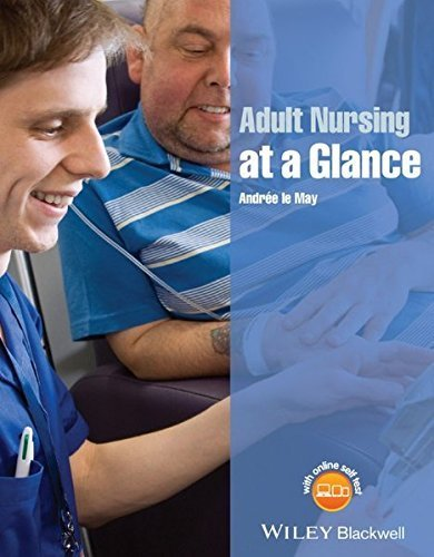 Adult Nursing at a Glance (At a Glance (Nursing and Healthcare)) by Andr?e le May (2015-02-23)
