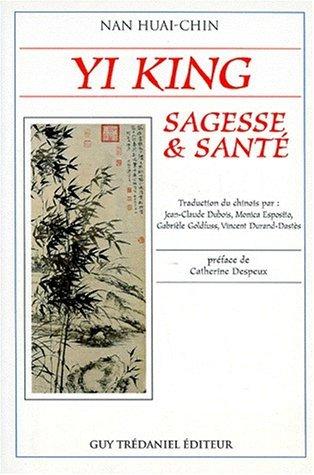 YI-KING : SAGESSE ET SANT? by HUAI-CHIN NAN (January 19,1994)