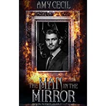 The Man in the Mirror: A Retelling of The Picture of Dorian Gray by Oscar Wilde