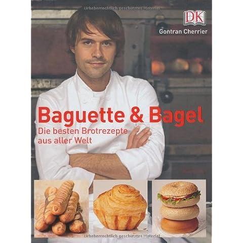 Baguette & Bagel by Gontran Cherrier (2008-08-02)