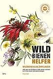 WILDBIENENHELFER: Wildbienen & Blühpflanzen
