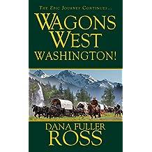 Wagons West : Washington!