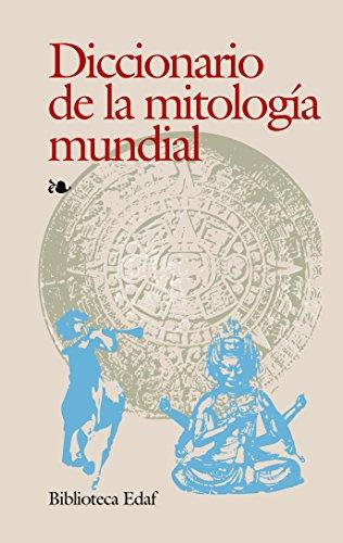 Diccionario De La Mitologia Mundial (Biblioteca Edaf)