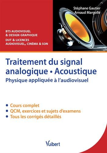 Traitement du signal analogique, acoustique : Phys...