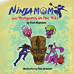 Ninja Mom and Tengonis in the Tiki (English Edition) eBook ...