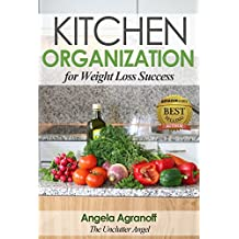 Kitchen Organization For Weight Loss Success
