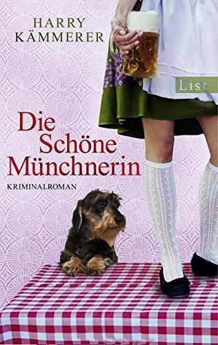 Buchcover Die Schöne Münchnerin (Ein Chefinspektor-Mader-Krimi 2)