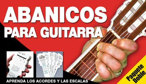 El Abanico De Acordes De Guitarra / Fans for Guitars: La Nueva Forma De Aprender Acordes y Escalas! / the New Form of Learning Chords and Scales por Ed Lozano