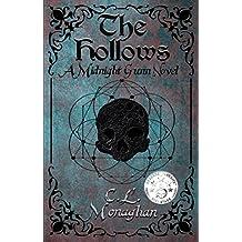 The Hollows: A Midnight Gunn Novel (English Edition)