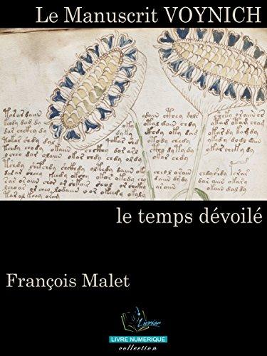 Le Manuscrit Voynich : Le temps dévoilé par François Malet