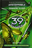 39 Clues Unstoppable Series 2 - 4 Books Set Collection Pack (Nowhere To Run, Breakaway, Countdown, Flash Point)