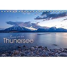 Rund um den ThunerseeCH-Version (Tischkalender 2018 DIN A5 quer): Die schönsten Wasserlandschaften und Bergpanoramen rund um den Thunersee ... [Apr 01, 2017] Weber - TIEFBLICKE.CH, Melanie