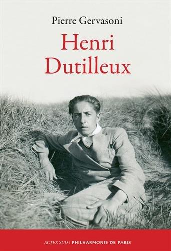 Henri Dutilleux par Pierre Gervasoni