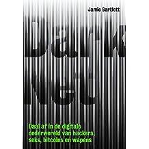 Dark net (Dutch Edition)