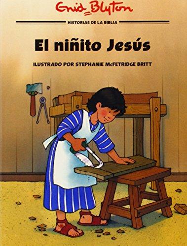 El Ninito Jesus = Little Boy Jesus (Historias Bíblicas Ilustradas)