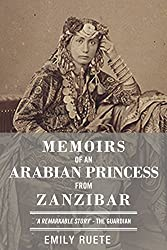 Memoirs of an Arabian Princess from Zanzibar (English Edition)