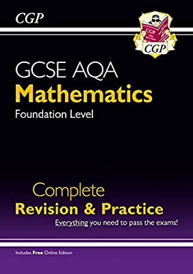 New GCSE Maths AQA Complete Revision & Practice: Foundation - Grade 9-1 Course (with Online Edition) (CGP GCSE Maths 9-1 Revision) from Coordination Group Publications Ltd (CGP)