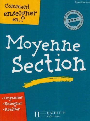 Comment enseigner en moyenne section par Chantal Mettoudi