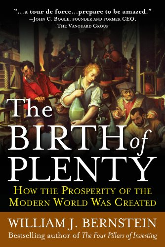 the-birth-of-plenty-how-the-prosperity-of-the-modern-world-was-created