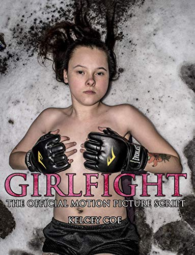 Girlfight: The Official Motion Picture Script (English Edition) -