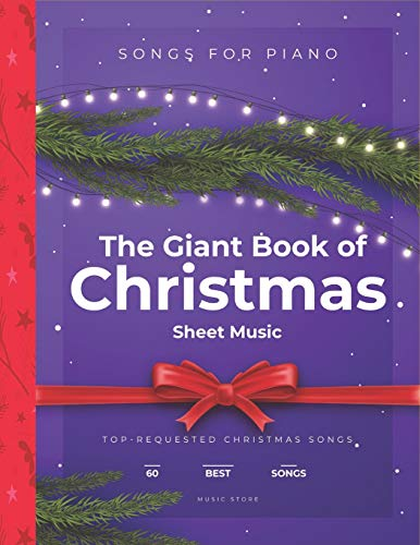 ristmas Sheet Music: Top-Requested Christmas Songs For Piano 60 Best Songs ()