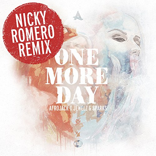 One More Day [Explicit] (Nicky...