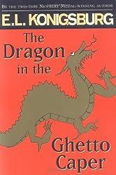 The Dragon in the Ghetto Caper by E L Konigsburg (1998-11-06)
