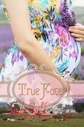 ROMANCE: AMISH ROMANCE: True Face - Clean Christian Love Story: Amish Romance (Good Boy and Bad Girl - Pregnant with Baby - NOT JUST USUAL ROMANCE) - Amish Bad