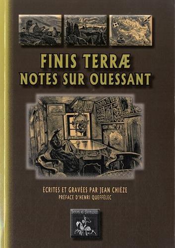 Finis terrae - Notes sur Ouessant par Jean Chièze