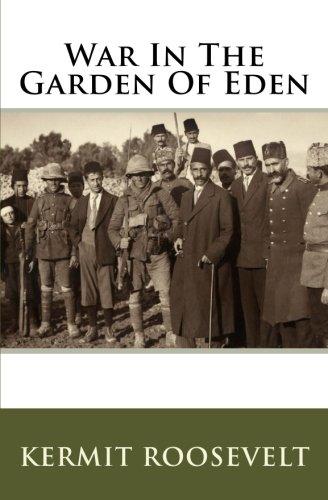 War In The Garden Of Eden por Kermit Roosevelt