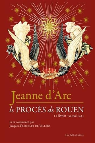 Jeanne d'Arc: Le procès de Rouen (2...