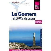 Reise Know-How La Gomera - Mit 20 Wanderungen und Faltplan: Reiseführer für individuelles Entdecken