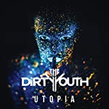 Songtexte von The Dirty Youth - Utopia