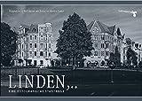 Linden,..: Eine fotografische Stadtreise. Fotografien von Ralf Hansen mit Texten von Kersten Flenter