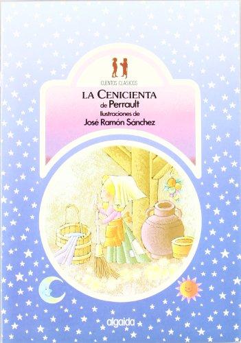 La cenicienta (Infantil - Juvenil - Colección Cuentos Clásicos - Edición En Rústica)