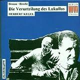 Dessau: Die Verurteilung des Lukullus (Gesamtaufnahme)