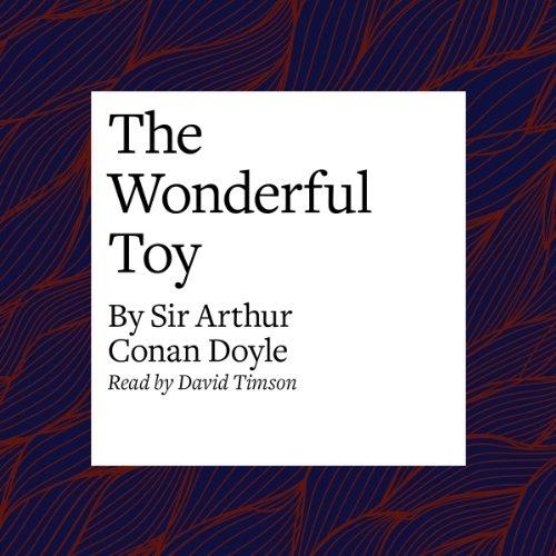 The Wonderful Toy  Audiolibri