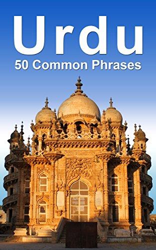Urdu: 50 Common Phrases (English Edition)