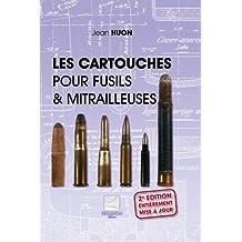 Les cartouches pour fusils mitrailleuses