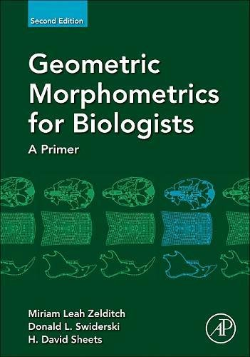 Geometric Morphometrics for Biologists: A Primer