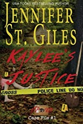 Kaylee's Justice: Volume 1 (Exposed) by Jennifer St. Giles (2016-04-12)