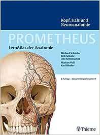 PROMETHEUS LernAtlas der Anatomie: Kopf, Hals und
