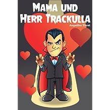 Mama und Herr Trackulla