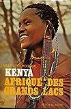 Kenya, l'Afrique des Grands Lacs