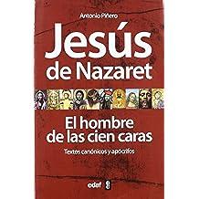Jesús de Nazaret. El hombre de las 100 caras (La Esfinge)