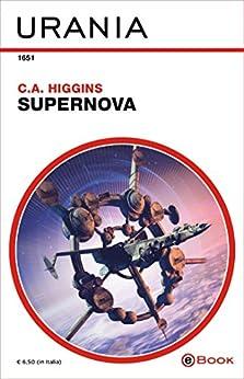 Supernova (Urania) di [Higgins, C.A.]