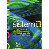 Sistemi Volume 3. Sistemi automatici di controllo e di misura