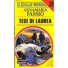 L- GIALLI MONDADORI N.2654 TESI DI LAUREA - ANNAMARIA FASSIO---- 1999- B- ZGM16