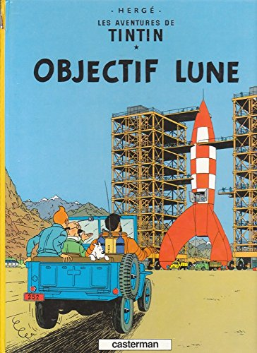 Les Adventures De Tintin Objectif Lune (French Edition)